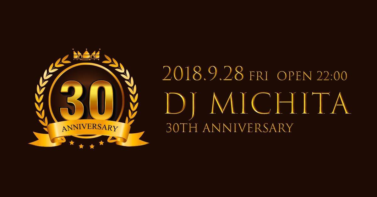 DJ Michita 30th Aniversary